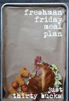 Freshman Friday Meal Plan